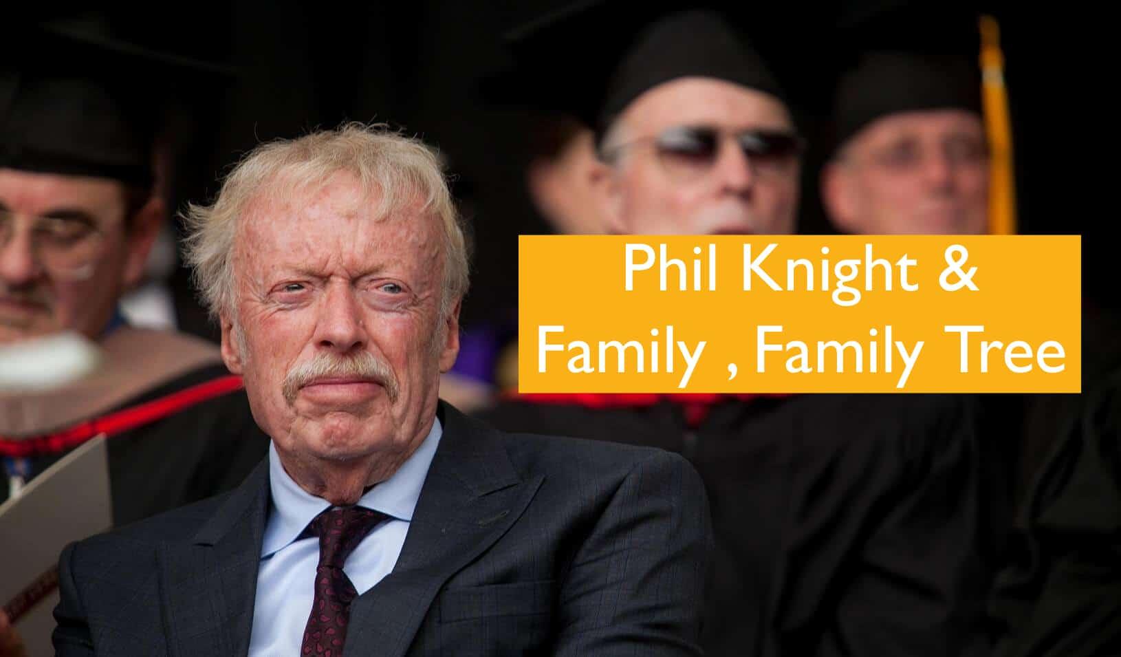 phil knight bio & Family
