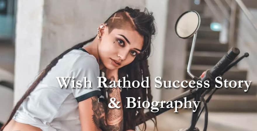 wish rathod biography